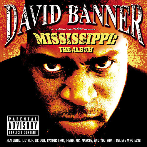 Mississippi-The Album by David Banner
