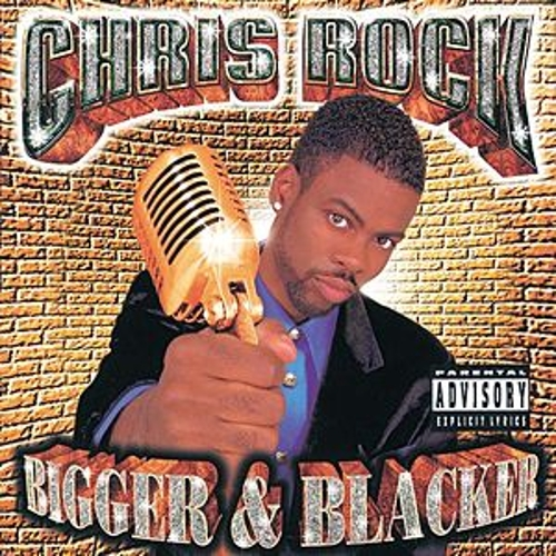 Bigger & Blacker by Chris Rock