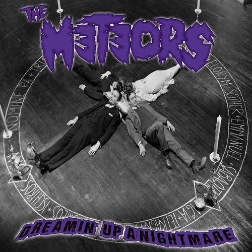 Dreamin' up a Nightmare by The Meteors