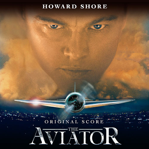 The Aviator de Howard Shore