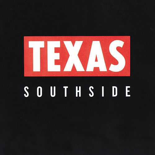 Southside by Texas