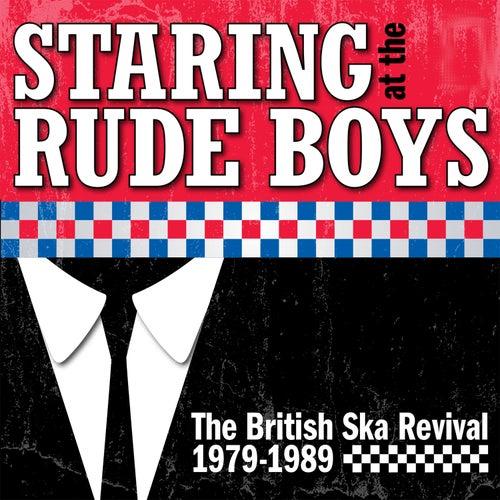 Staring At The Rude Boys: The British Ska Revival 1979-1989 de Various Artists