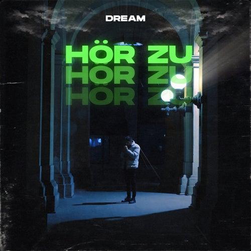 Hör zu by Dream