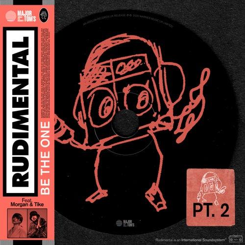 Be the One (feat. MORGAN & TIKE) (Pt. 2) de Rudimental