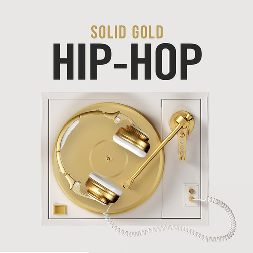 Solid Gold Hip-Hop by Various Artists