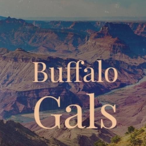 Buffalo Gals fra Albert King, Jimmy Dorsey, Woody Guthrie, Chet Atkins, Beverley Sisters, Rosemary Clooney, Oliver Wallace, Peggy Lee, Little Walter, Al Caiola