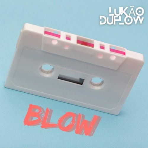 Blow de Lukão DuFlow