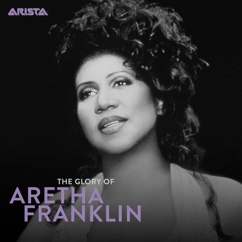 The Glory of Aretha: 1980-2014 von Aretha Franklin
