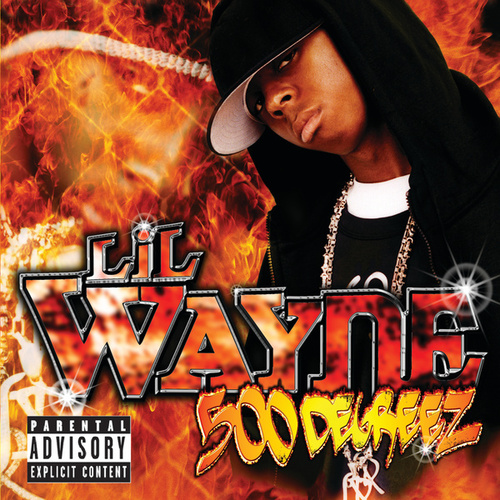 500 Degreez by Lil Wayne