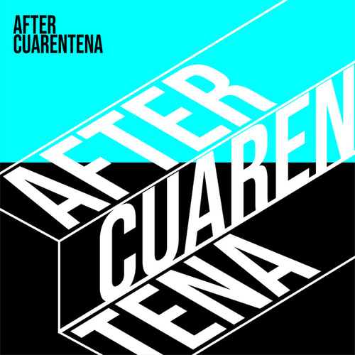 After Cuarentena by Various Artists