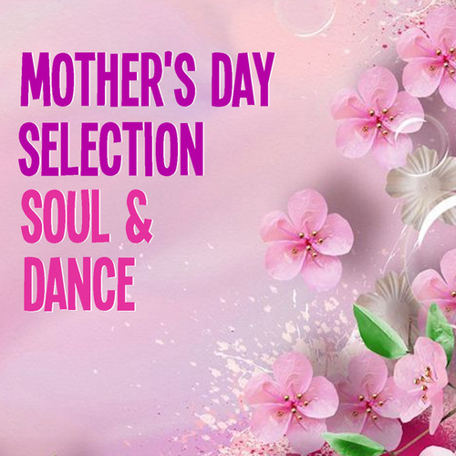 Mother's Day Selection Soul & Dance fra Various Artists