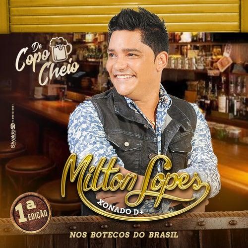 De Copo Cheio Nos Botecos Do Brasil by Milton Lopes