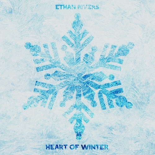Heart of Winter by Ethan Rivers