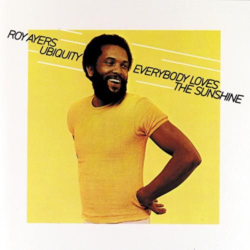 Everybody Loves The Sunshine de Roy Ayers