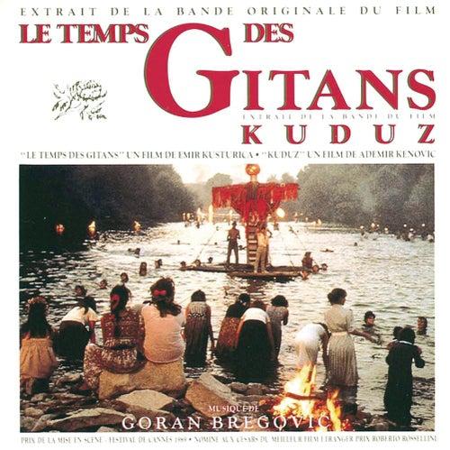 Le Temps Des Gitans & Kuduz by Goran Bregovic