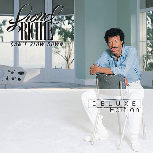 Can't Slow Down von Lionel Richie
