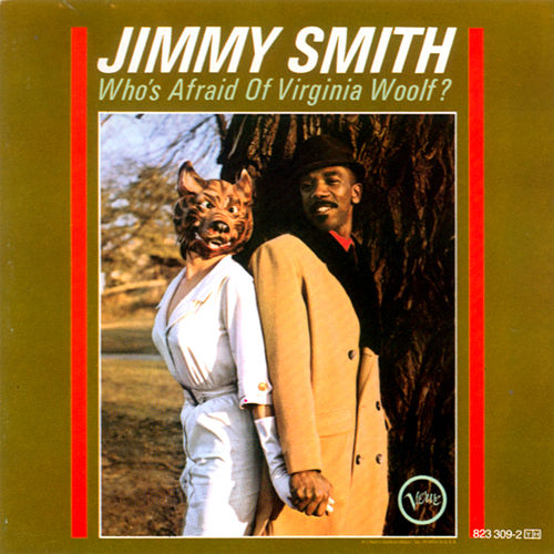 Who's Afraid Of Virginia Woolf de Jimmy Smith