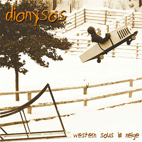 Western Sous La Neige by Dionysos