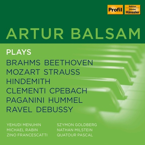 Artur Balsam plays Brahms, Beethoven, Mozart, Strauss, Hindemith, Clementi, CPe Bach, Paganini, Hummel, Ravel, Debussy by Artur Balsam