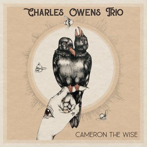 Cameron The Wise de Charles Owens Trio