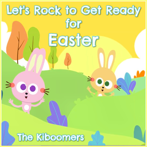 Let's Rock to Get Ready for Easter by The Kiboomers