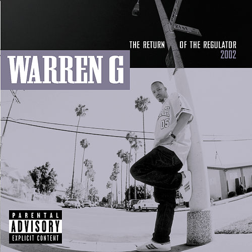 Return Of The Regulator de Warren G