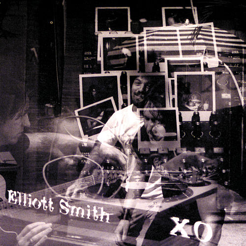 Xo by Elliott Smith