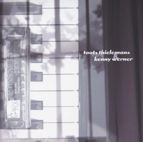 Toots Thielemans & Kenny  Werner von Various Artists