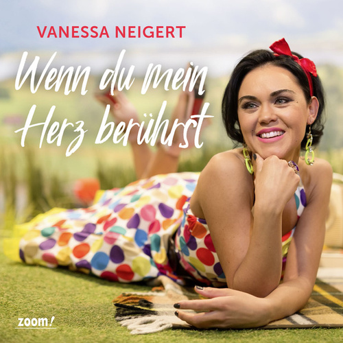 Wenn du mein Herz berührst by Vanessa Neigert
