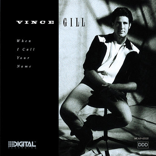 When I Call Your Name von Vince Gill