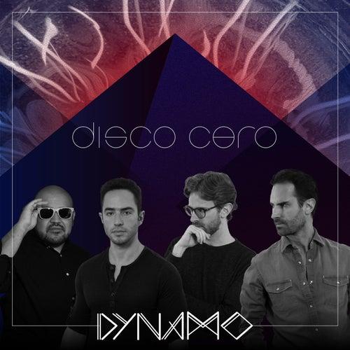 Disco Cero by Dynamo