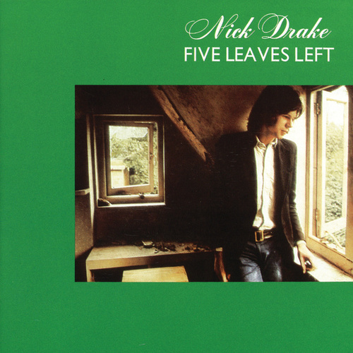 Five Leaves Left by Nick Drake