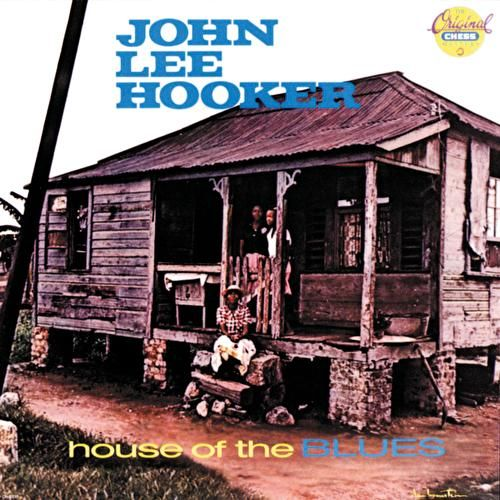 House Of The Blues de John Lee Hooker