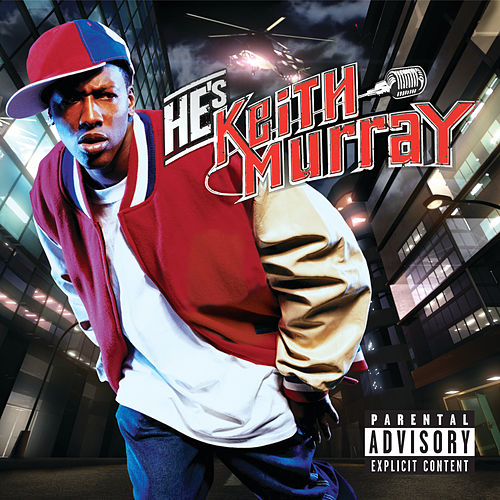 He's Keith Murray de Keith Murray