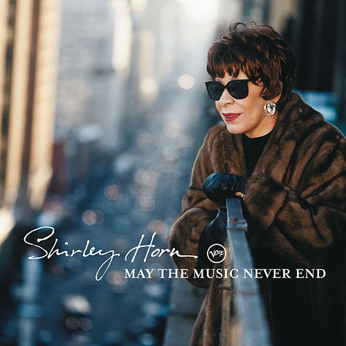 May The Music Never End de Shirley Horn