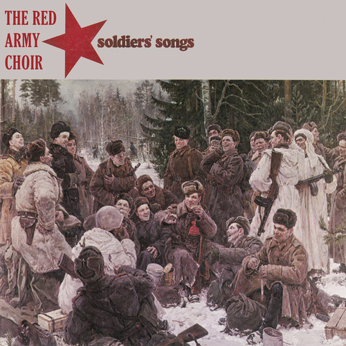 Soldiers' Songs von The Red Army Choir