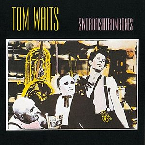 Swordfishtrombones by Tom Waits