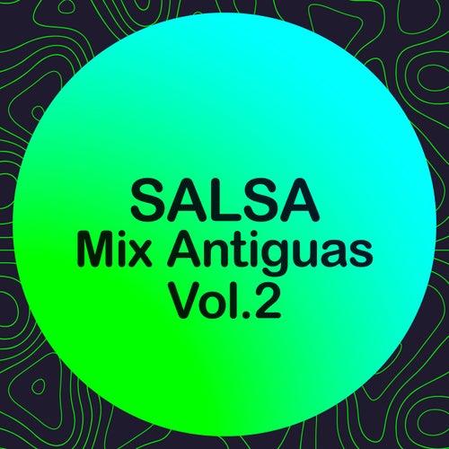 Salsa Mix Antiguas Vol.2 by Various Artists