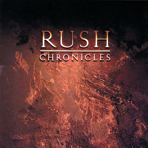 Chronicles by Rush