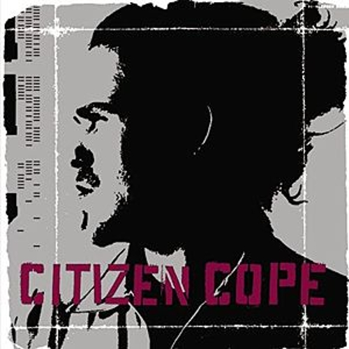 Citizen Cope by Citizen Cope