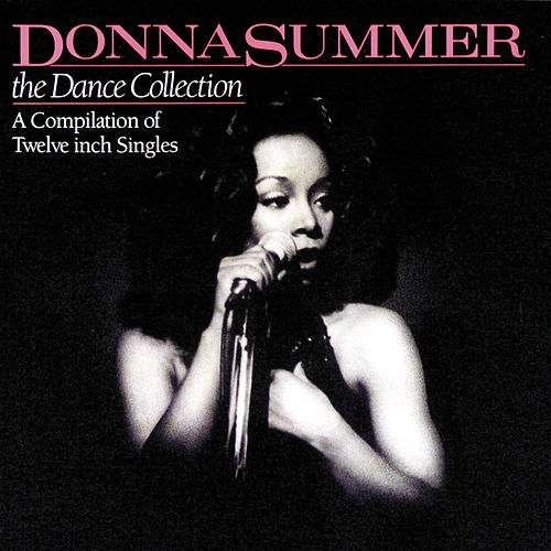 The Dance Collection by Donna Summer