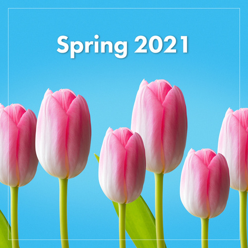 Spring 2021 by Various Artists