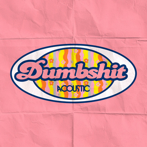 dumbshit (acoustic) by Cat & Calmell