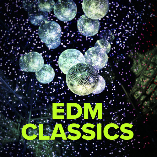 EDM Classics de Various Artists