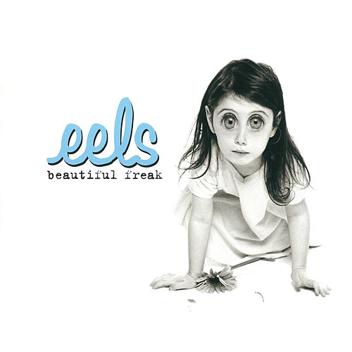 Beautiful Freak von Eels