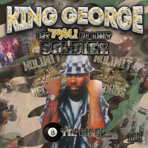 1st Tru No Limit Soldier by King George