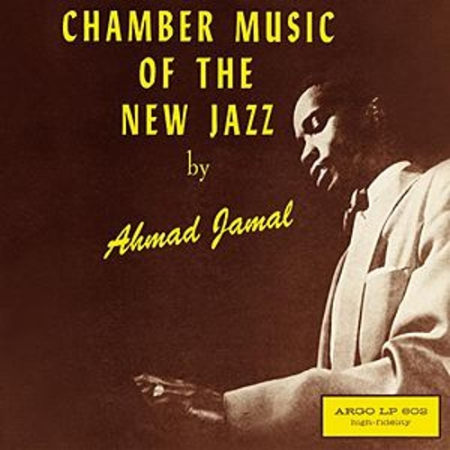 Chamber Music Of The New Jazz de Ahmad Jamal