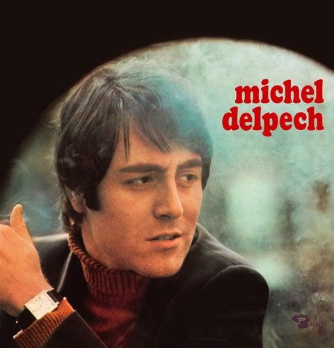 Michel Delpech 1969 by Michel Delpech