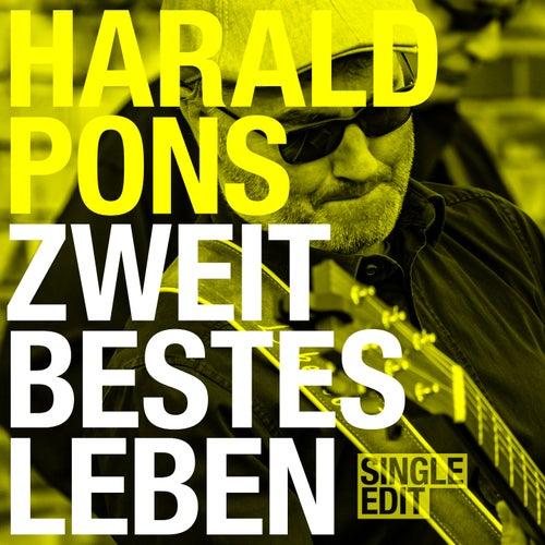 Zweitbestes Leben (Single Edit) by Harald Pons