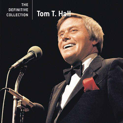 The Definitive Collection van Tom T. Hall